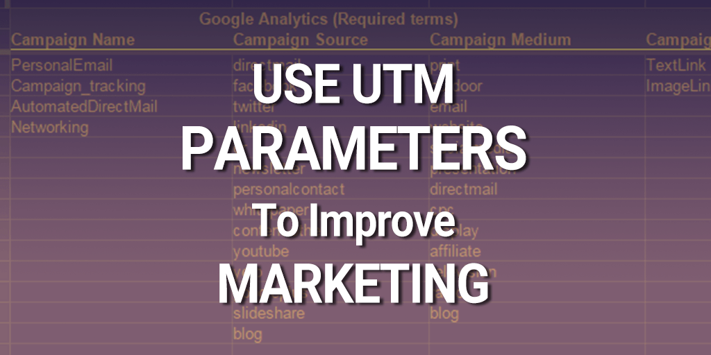 UTM Parameters Improve Marketing